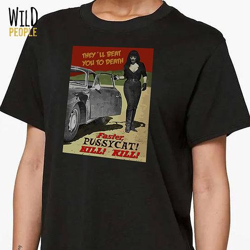 Camiseta  - Faster PussyCat! Kill! Kill!