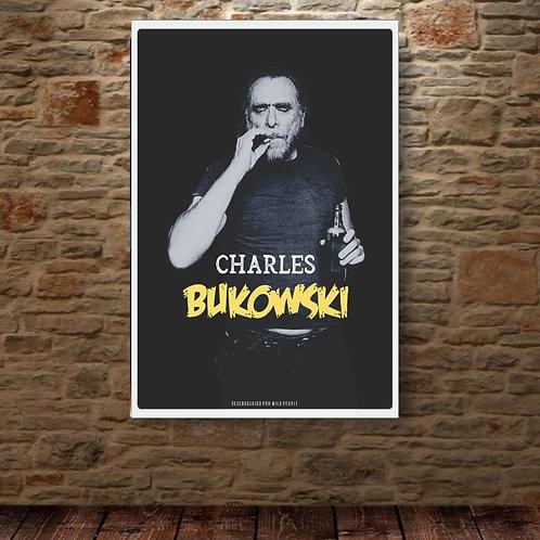 Poster Charles Bukowski - Coleção Escritores & Poetas