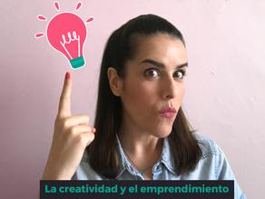 La creatividad y el emprendimiento