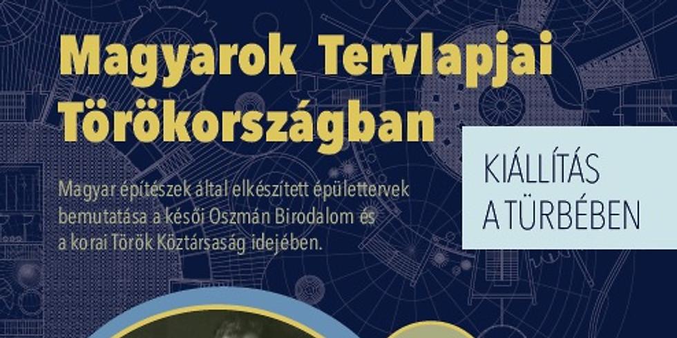 Magyarok Tervlapjai Törökországban kiállítás