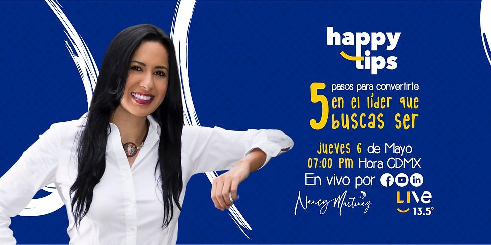 Happy TIPS - 5 PASOS PARA CONVERTIRTE EL EL LÍDER QUE BUSCAS SER