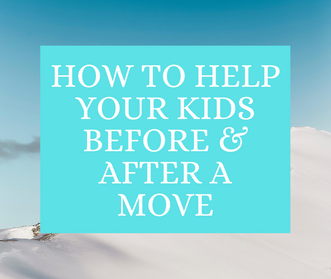 Moving? This Will Help Your Kids.