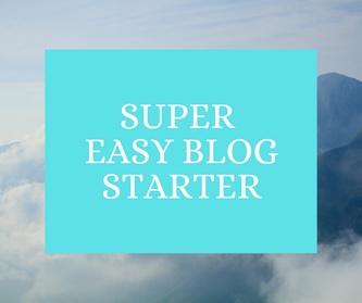 Super Easy Blog Starter