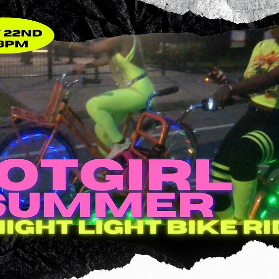 HOTGIRL SUMMER NIGHT LIGHT BIKE RIDE | MAY 22ND