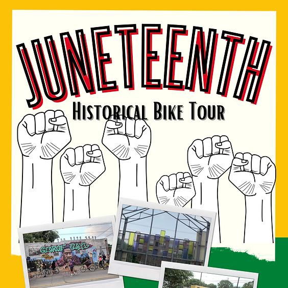JUNETEENTH HISTORICAL BIKE TOUR | JUNE 13TH