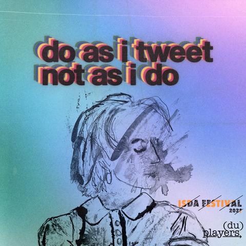 Do As I Tweet, Not As I Do