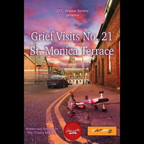 Grief Visits No. 21 St. Monica Terrace