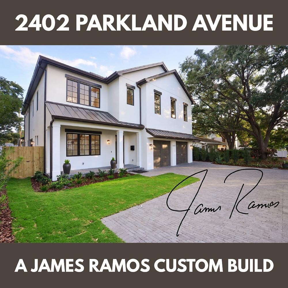 James Ramos Custom Home Build, Parkland Avenue