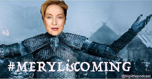 MerylisComing.jpg