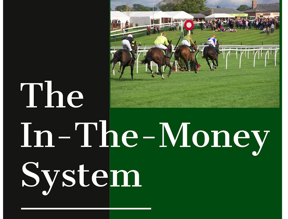 The In-The-Money System