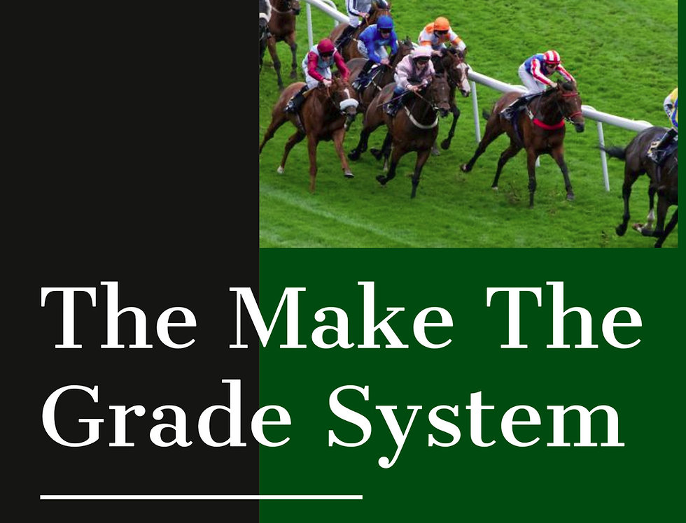 The Make The Grade System