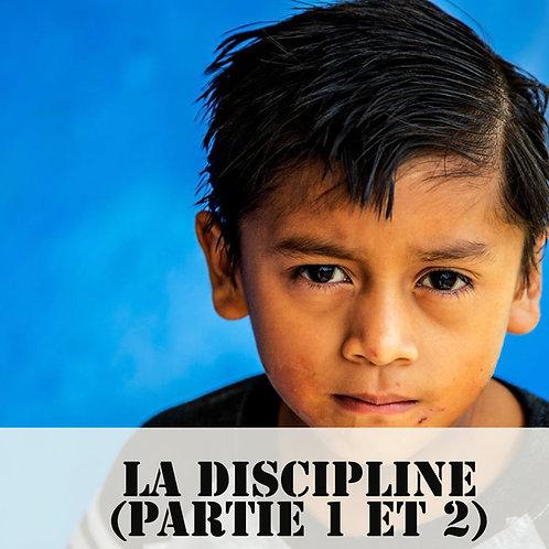 Webinaire: La Discipline (Partie 1 et 2)