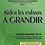 Thumbnail: AIDER LES ENFANTS À GRANDIR - TÉLÉCHARGEMENT