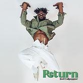 Joel Culpepper - Return