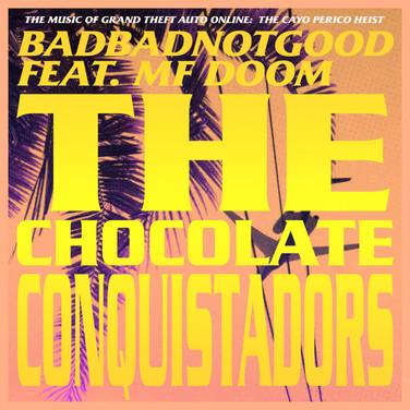BADBADNOTGOOD feat. MF DOOM - The Chocol