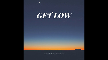 Sugar2uece - Get Low