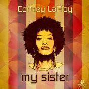 Cortney Lafloy - My Sister (mixes).