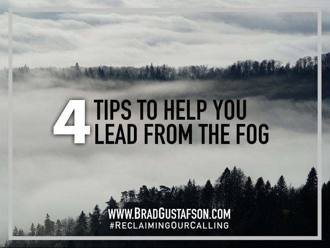 Leading from the Fog