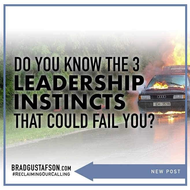 3 Leadership Instincts that could Fail You