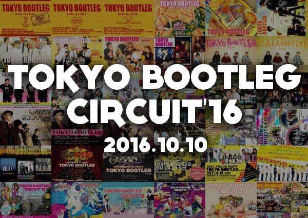 TOKYO BOOTLEG CIRCUIT '16