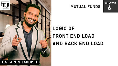 Front end load and Back end load