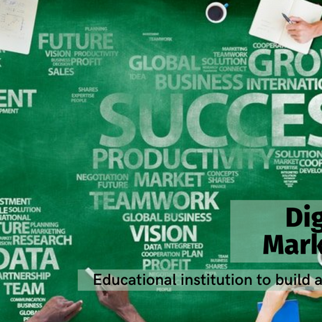 Digital marketing strategies for educational institution to build an online presence.