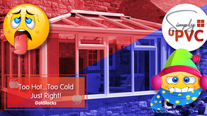 Is your conservatory too hot? Too Cold? Or just right?
