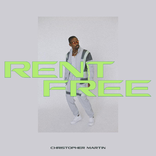 Christopher Martin - 'Rent Free!'