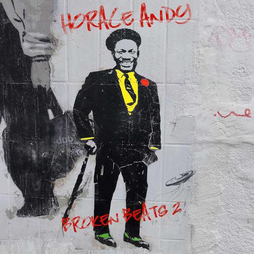 Horace Andy – Broken Beats 2