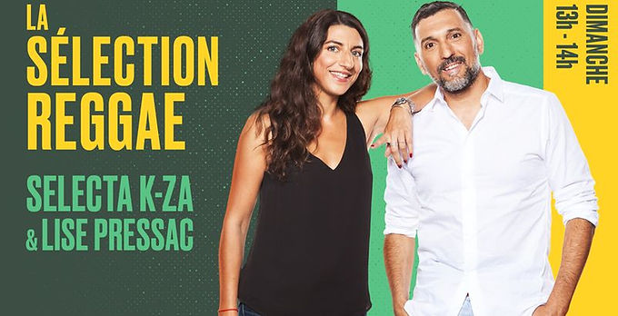 La Sélection Reggae : Selecta K-za & Lise Pessac du 07 Février 2021