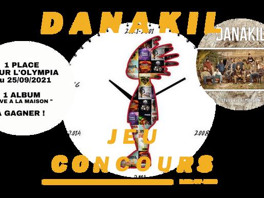 """DANAKIL - Gagne ta place pour l'Olympia le 25/09 et un CD """"Live à la Maison"""""""