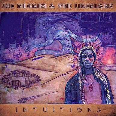 Joe Pilgrim & The Ligerians – Intuitions Tour