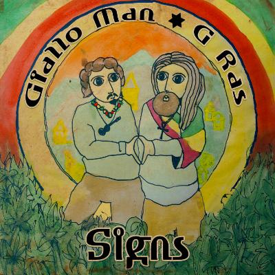 Giallo Man & G Ras - Signs