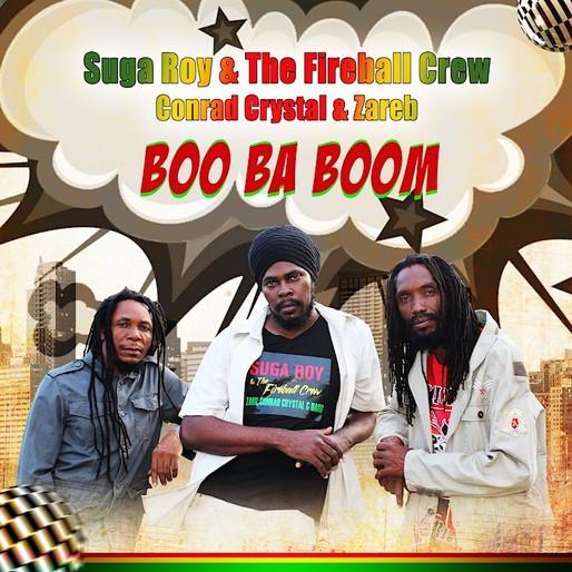 Suga Roy & The Fireball Crew - Boo Ba Boom Teaser