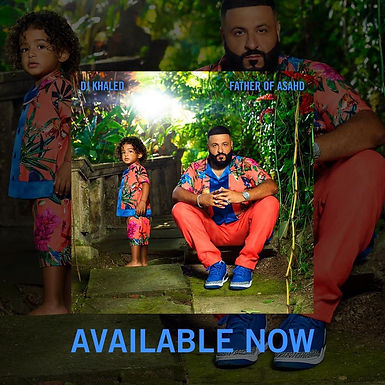 NEW ALBUM «FATHER OF ASAHD : DJ KHALED FT. BUJU BANTON, SIZZLA & MORE