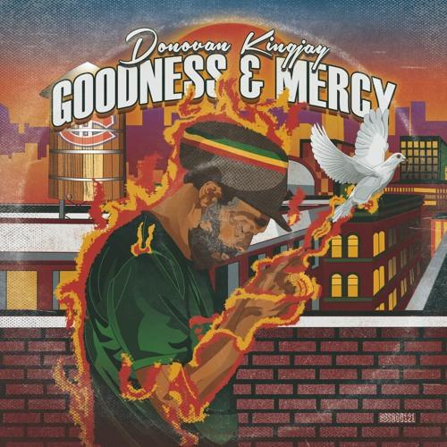 Donovan Kingjay – Goodness & Mercy
