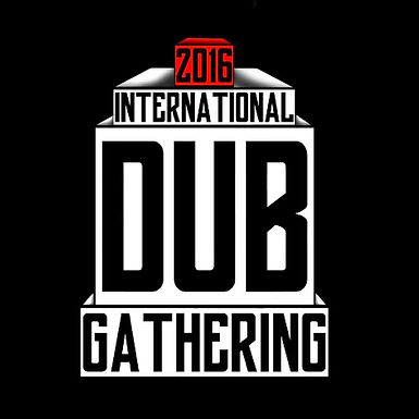International Dub Gathering Festival => 25/26/27 Mars 2016 !