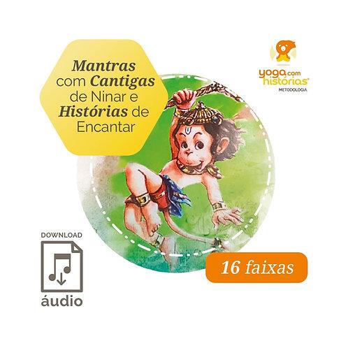 Álbum Mantras com Cantigas de Ninar e Historias de Encantar