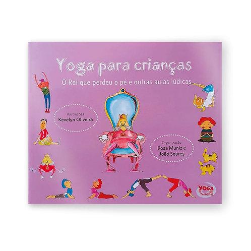 Yoga para crianças - O rei que perdeu o pé e outras aulas lúdicas