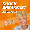 Shock Breakfast with TOBYOSK.PNG