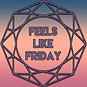Feels Like Friday.png