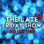 Late-ish fri show.png