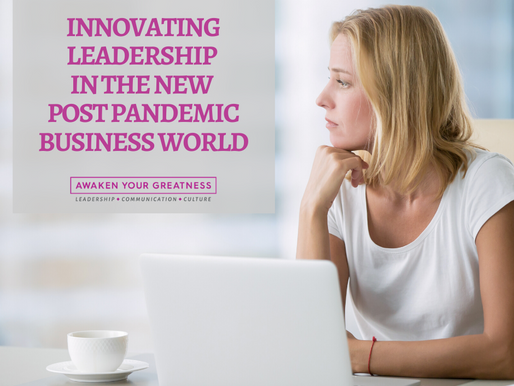 Innovating leadership in the new post pandemic business world