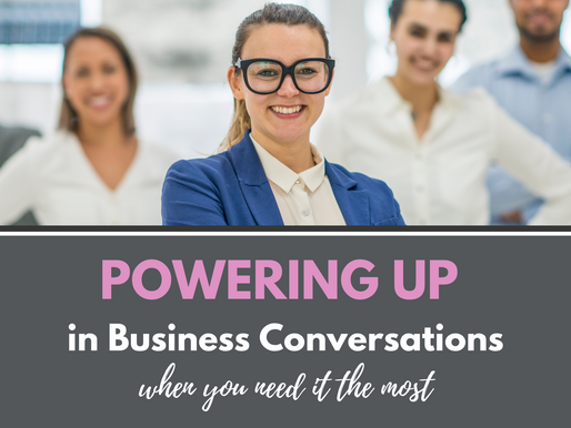 How to Power Up in Business Conversations