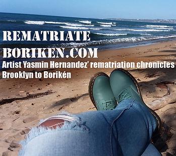 Ad, Rematriate Boriken/ Repatriating Boriken blog by artist Yasmin Hernandez