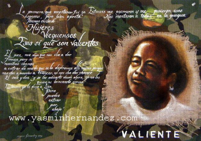 Valiente Blanca, 2009