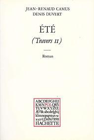 Jean-Renaud Camus Denis Duvert été Travers II Hachette POL églogue 1982