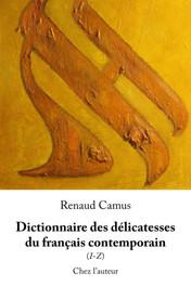 Dictionnaire des délicatesse du français contemporain (I-Z)