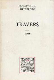 Renaud Camus Tony Duparc Travers Hachette POL 1978