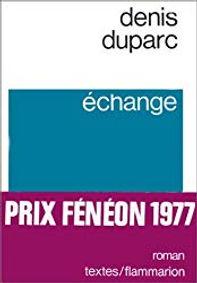 Renaud Camus Denis Duparc échange Flammarion 1976